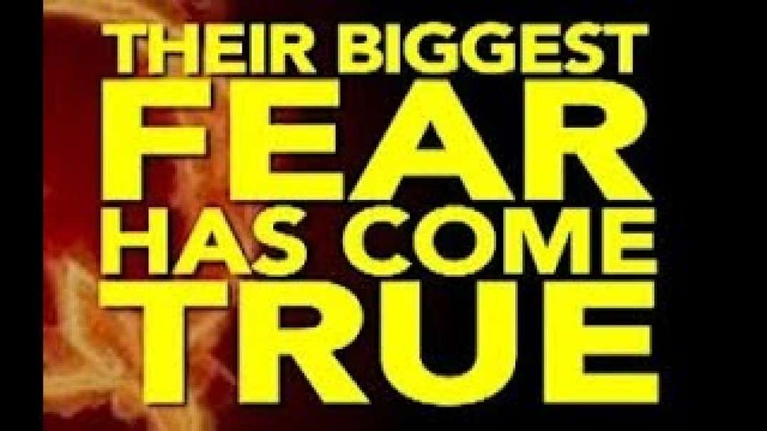 THEIR BIGGEST FEAR HAS COME TRUE !!!!