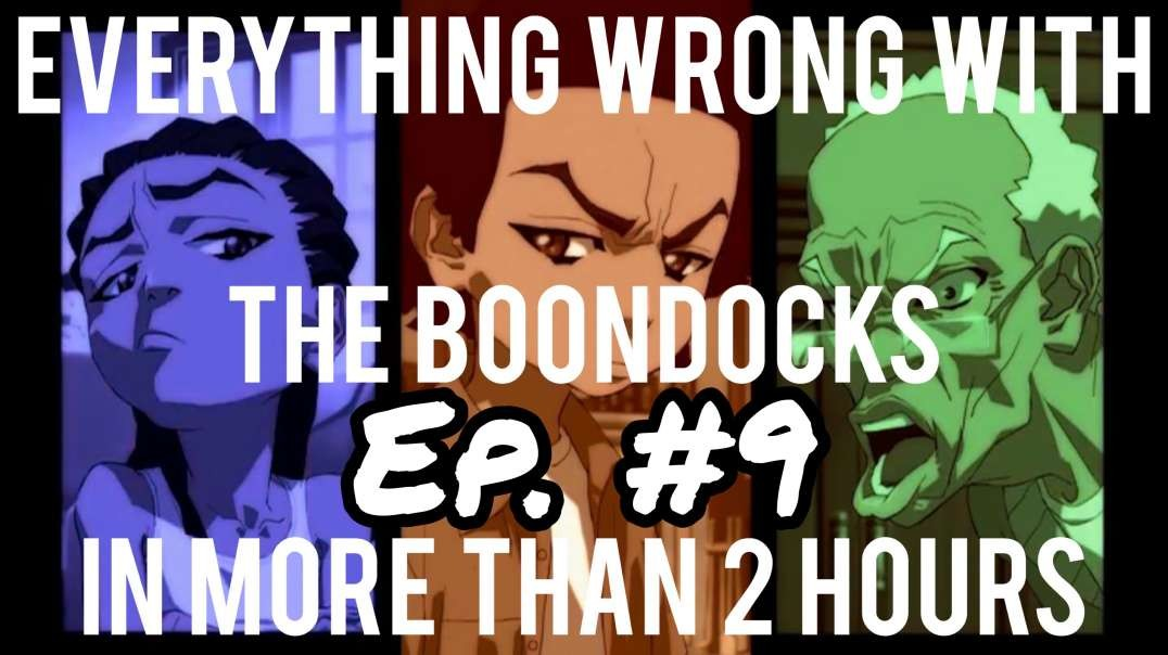 EWW The Boondocks: Episode 54 (Stinkmeaner: Begun The Clone Wars Has) (Made in 2018)