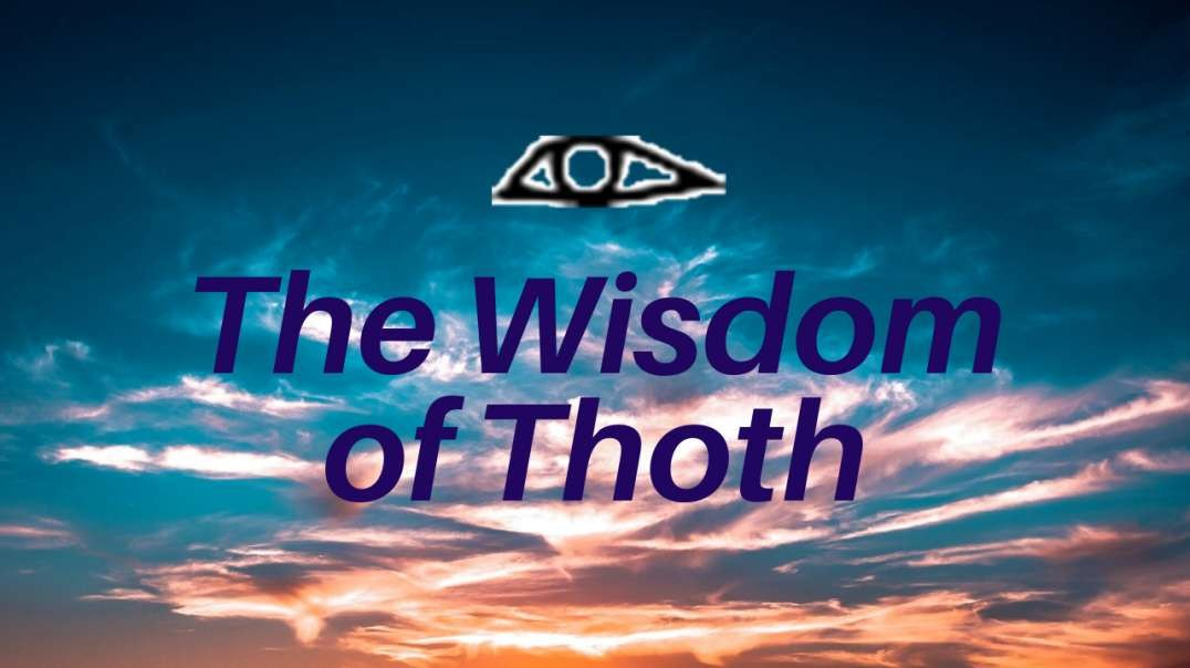 The Wisdom of Thoth