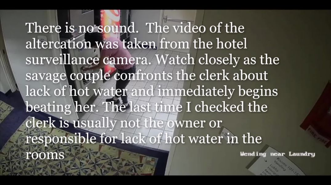 Savage Couple Attacks Black Hotel Clerk Call Her A N****r For Lack Of Hot Water