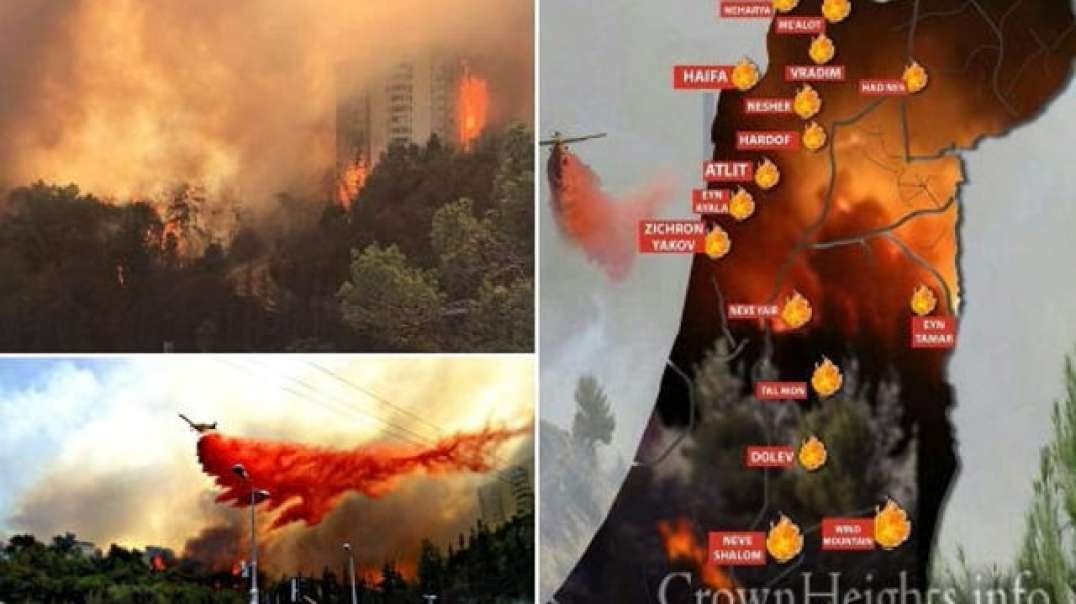WILDFIRES RAGE IN ISRAEL !! - NEWS BLACKOUTS WORLD WIDE !! - END TIMES NEWS !!
