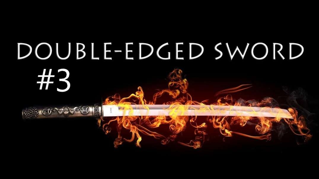 Double Edge Sword Quick Hitter – NUKES ARE A BIG FAT HOAX #3