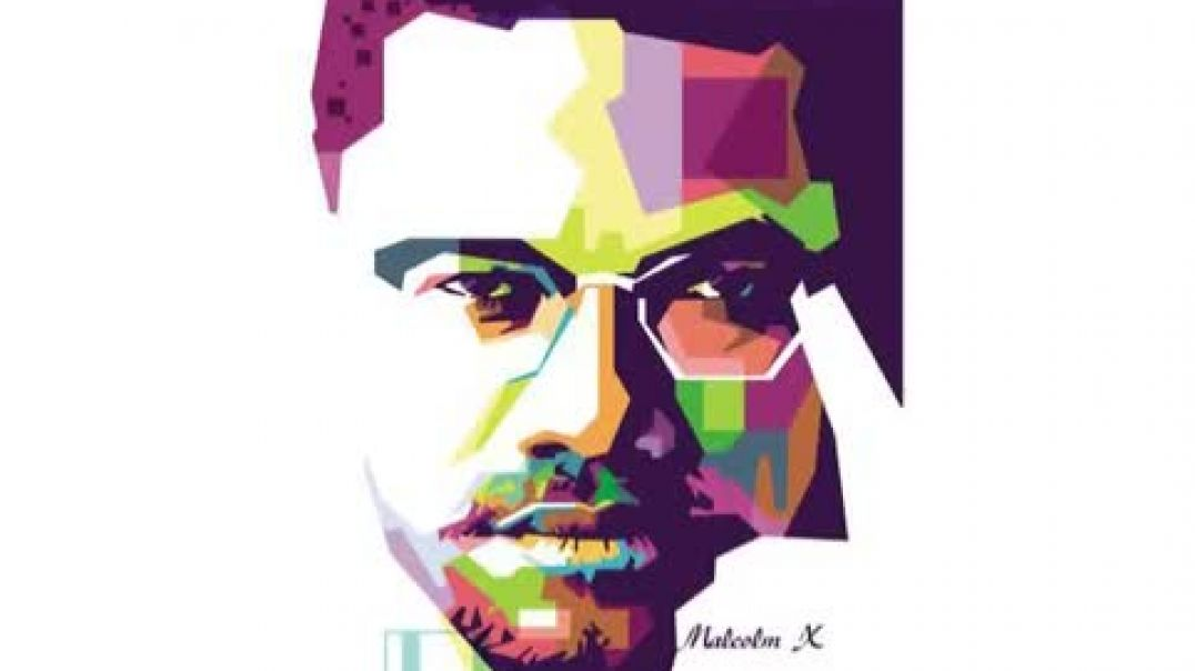 Nuben Menkarayzz - Why The Beast Has Created A Cult Of Personality Around The Image Of Malcolm X
