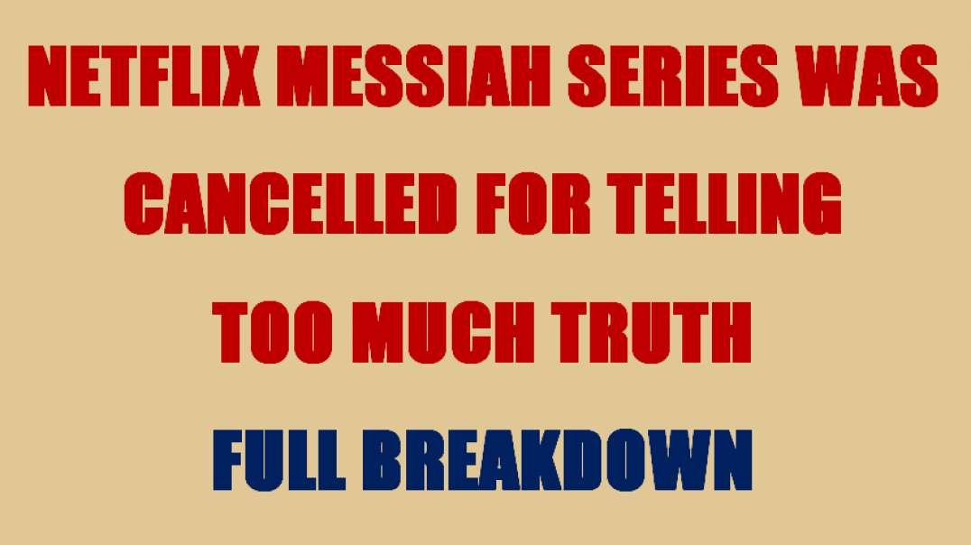 Netflix Messiah Series Was Cancelled For Telling Too Much Truth (Episode 1 part 1 full breakdown)