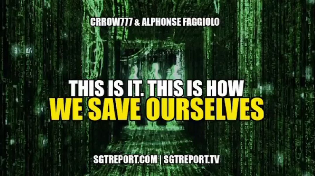 THIS IS IT! **THIS** IS HOW WE SAVE OURSELVES