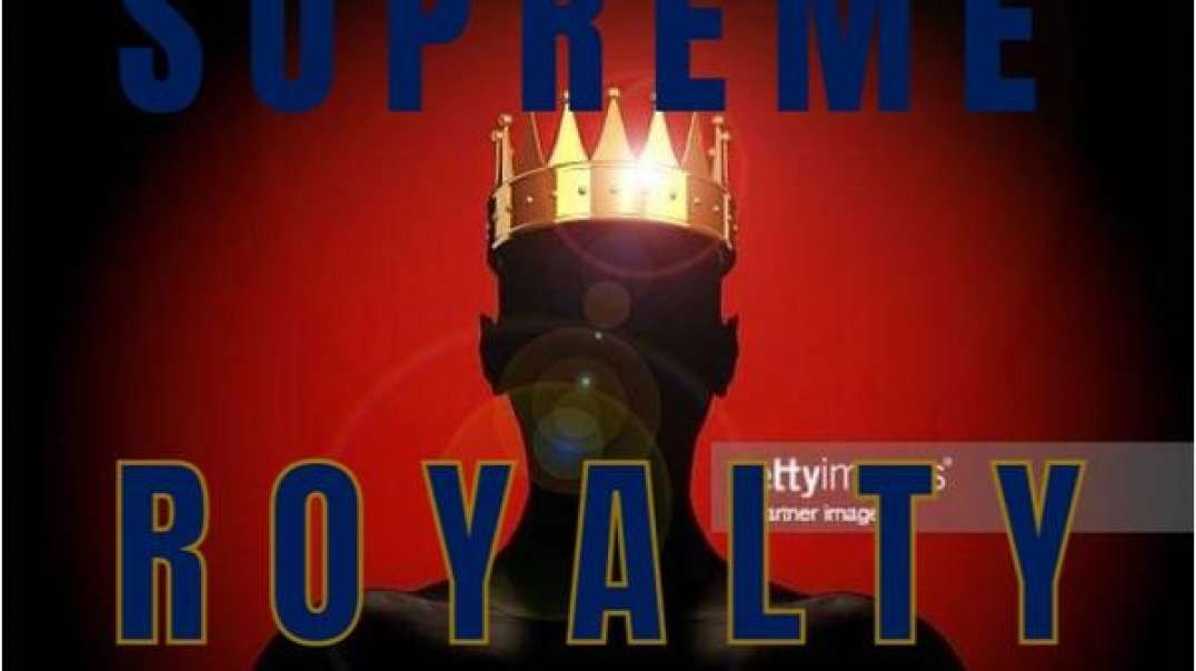 Nuben Menkarayzz - What Is The Real Power Of Royalty & Supremacy ?